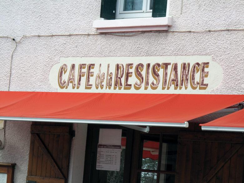 Bild vom Café de la Resistance im Vercors, benannt im Andenken an die Partisanenkämpfe in diesem Gebiet während des Zweiten Weltkrieges