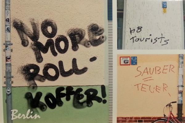 Graffito in Berlin mit dem Text No more Rollkoffer und zwei weiteren Graffiti