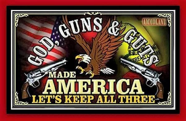 God, Guns and Guts