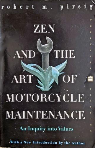 robert m pirsig zen and the art of motorcycle maintenance